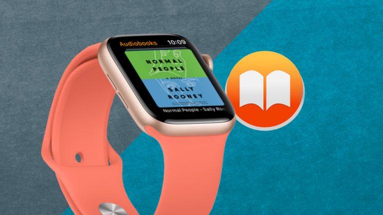 Как слушать аудиокниги на Apple Watch с WatchOS 6