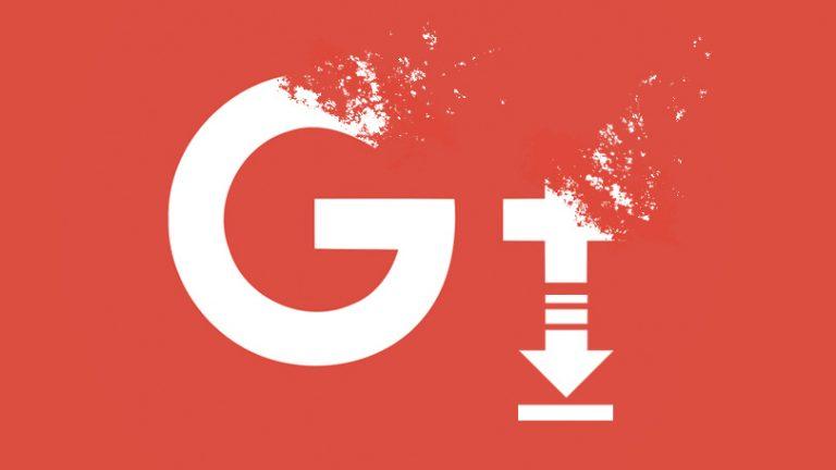 Последний шанс: загрузите данные Google+, прежде чем они будут удалены