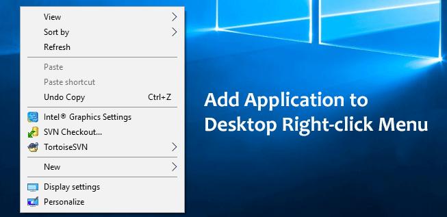 Как добавить приложение на рабочий стол Windows 10, вызываемое правой кнопкой мыши