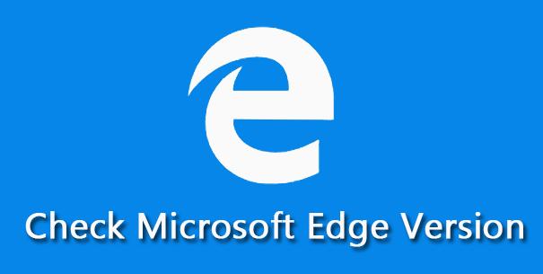 Как проверить версию Microsoft Edge в Windows 10