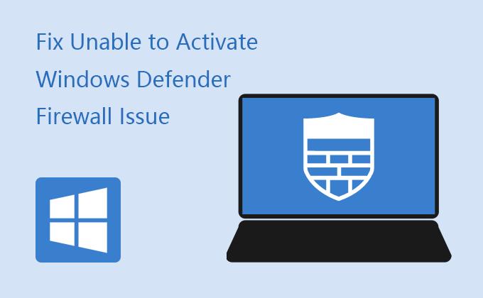 Невозможно активировать брандмауэр Защитника Windows в Windows 10