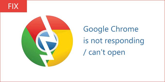 Google Chrome не отвечает / не открывается в Windows 10