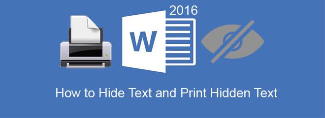 Как скрыть текст и показать / распечатать скрытый текст в Word 2016