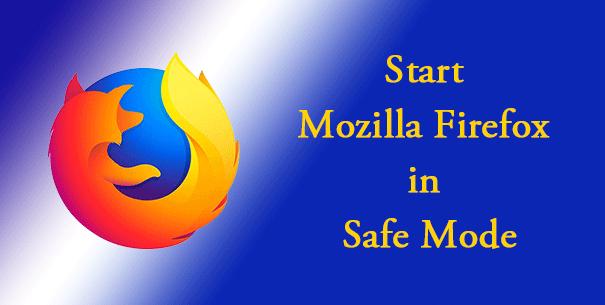 5 способов запустить Mozilla Firefox в безопасном режиме в Windows 10