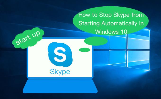 Как запретить автоматический запуск Skype в Windows 10